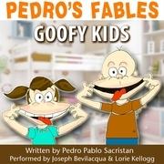 Pedro's Fables: Goofy Kids