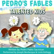 Pedro's Fables: Talented Kids