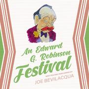 An Edward G. Robinson Festival