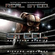 Steel, and Other Stories