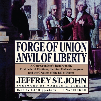 Forge of Union, Anvil of Liberty