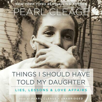 Things I Should Have Told My Daughter