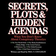Secrets, Plots, and Hidden Agendas
