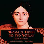 Madame de Treymes and Two Novellas