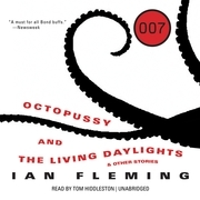 Octopussy and The Living Daylights, and Other Stories