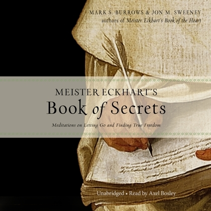 Meister Eckhart's Book of Secrets