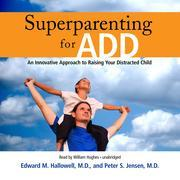 Superparenting for ADD