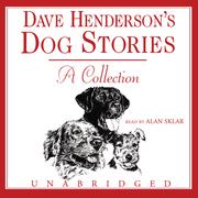 Dave Henderson's Dog Stories