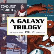 A Galaxy Trilogy, Vol. 2