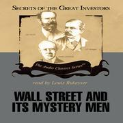 Wall Street and Its Mystery Men