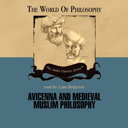 Avicenna and Medieval Muslim Philosophy