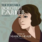 Selected Readings from The Portable Dorothy Parker