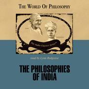 The Philosophies of India