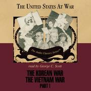 The Korean War and The Vietnam War, Part 1