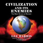 Civilization and Its Enemies