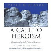 A Call to Heroism