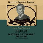 The Prince & Discourse on Voluntary Servitude