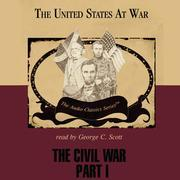 The Civil War, Part 1