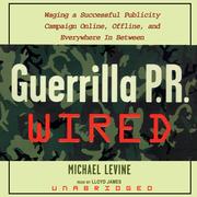 Guerrilla P.R. Wired