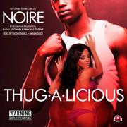 Thug-A-Licious