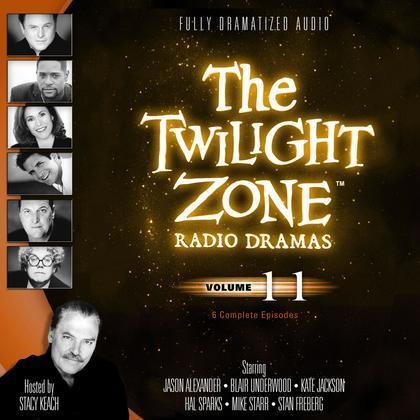 The Twilight Zone Radio Dramas, Vol. 11