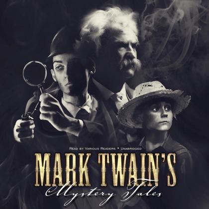 Mark Twain's Mystery Tales