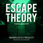 Escape Theory