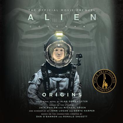 Alien: Covenant Origins--The Official Movie Prequel