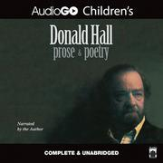 Donald Hall: Prose & Poetry