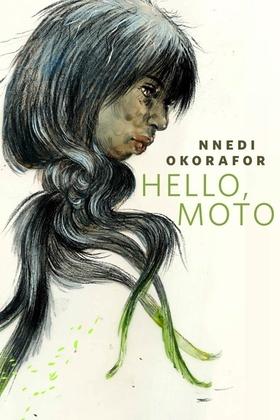 Hello, Moto
