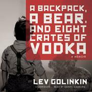 A Backpack, a Bear, and Eight Crates of Vodka