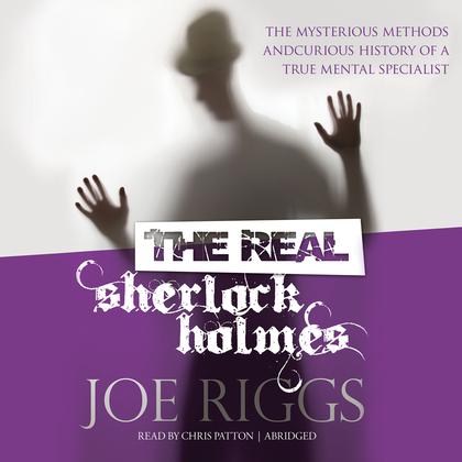 The Real Sherlock Holmes