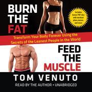 Burn the Fat, Feed the Muscle