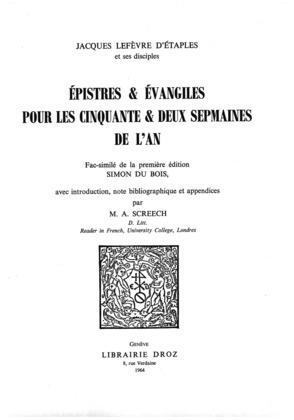 Epistres & Evangiles pour les cinquante & deux sepmaines de l'An