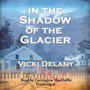 In the Shadow of the Glacier