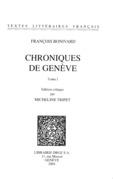 Chroniques de Genève. Tome I