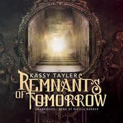 Remnants of Tomorrow