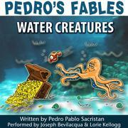 Pedro's Fables: Water Creatures