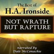 Not Wrath--But Rapture