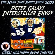Peter Galaxy, Interstellar Envoy