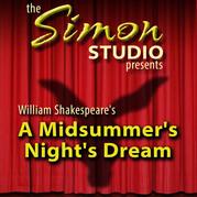 Simon Studio Presents: A Midsummer Night's Dream