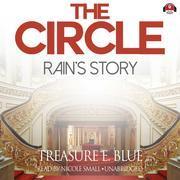 The Circle: Rain's Story