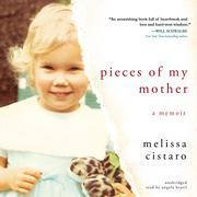 Pieces of My Mother