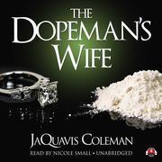 The Dopeman's Wife