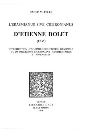 "L'""Erasmianus sive Ciceronianus"" d'Etienne Dolet, 1535"