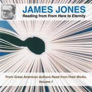 James Jones Reading from From Here to Eternity