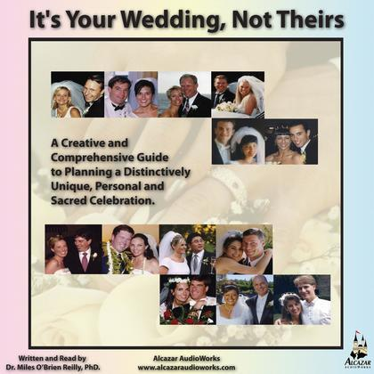 It's Your Wedding, Not Theirs