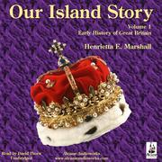 Our Island Story, Vol. 1