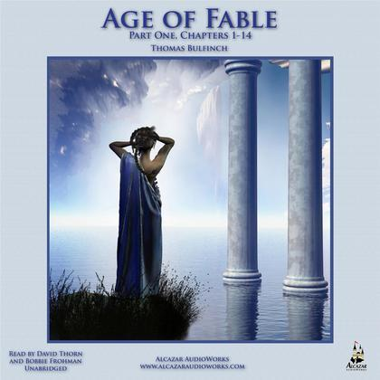 The Age of Fable, Part 1