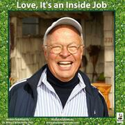 Love, It's an Inside Job